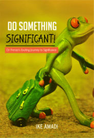 Do Something Significant!