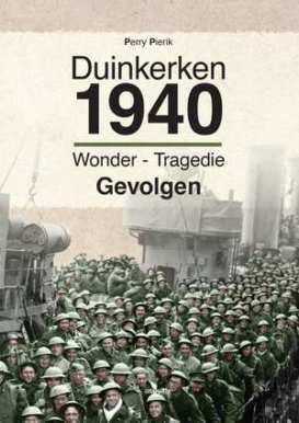 duinkerken-1940-perry-pierik-boek-cover-9789463382021