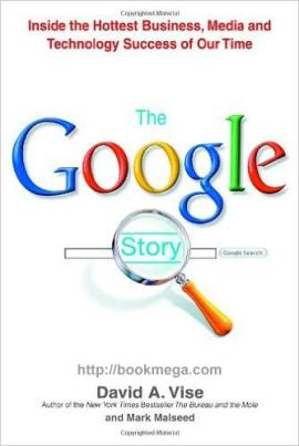 Ebook The Google Story by David A. Vise & Mark Malseed