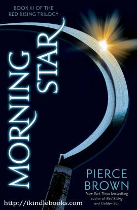 Morning Star: Book III of The Red Rising Trilogy ebook EPUB/PDF/PRC/MOBI/AZW3