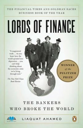 Lords of Finance: The Bankers Who Broke the World ebook EPUB/PDF/PRC/MOBI/AZW3