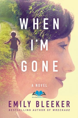 When I'm Gone: A Novel ebook EPUB/PDF/PRC/MOBI/AZW3