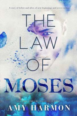 The Law of Moses ebook EPUB/PDF/PRC/MOBI/AZW3 free download. Author: Amy Harmon
