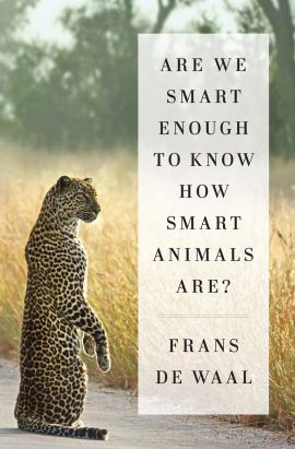 Are We Smart Enough to Know How Smart Animals Are ebook epub/pdf/prc/mobi/azw3