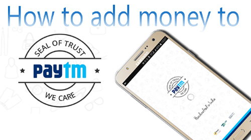 How to Add Money to Paytm Wallet using ATM Card/Internet Banking
