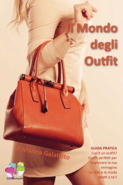 Guida all outfit di Marina Galatioto