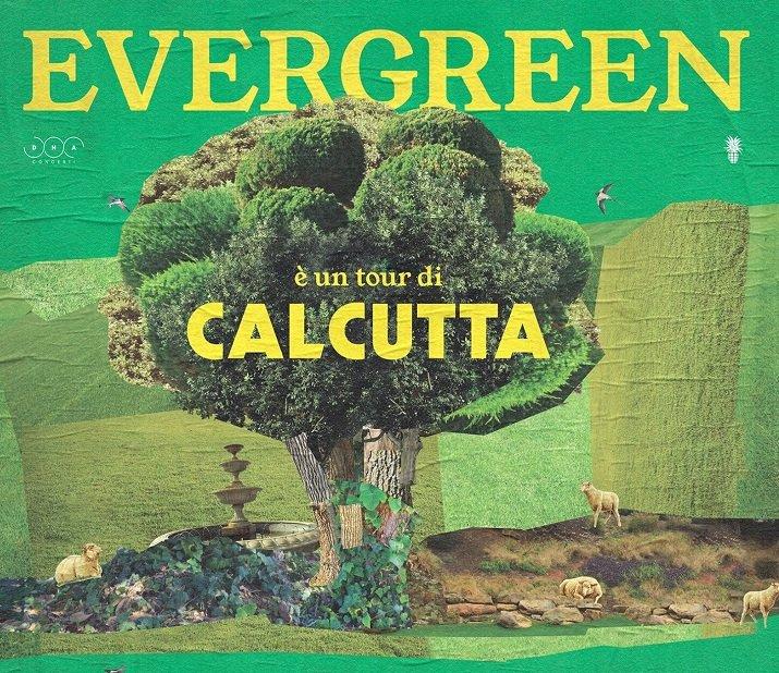 Evergreen tour di Calcutta, tutto esaurito