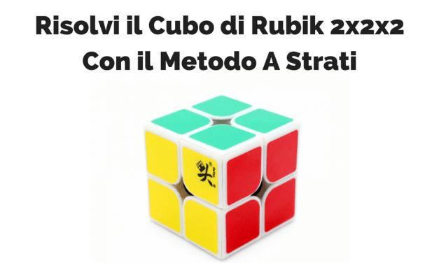 Risolvere il Cubo Di Rubik 2×2 : Guida Principiante