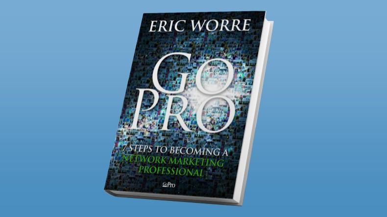 Marketing Mulltinivel Go Pro - Eric Worre