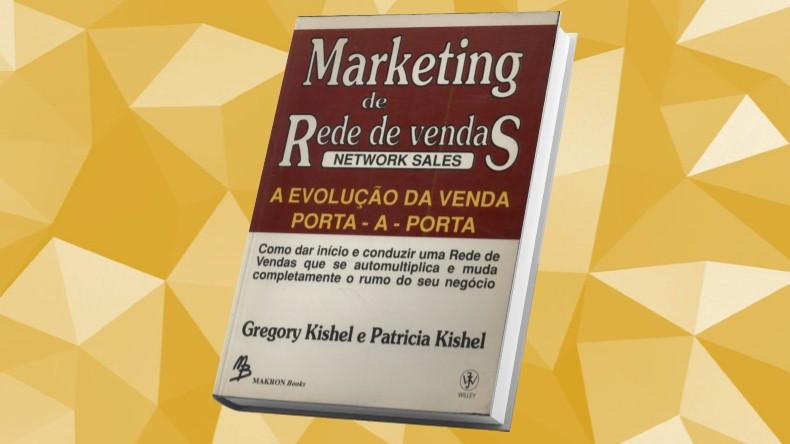 Livros de Marketing Multinivel | Marketing de Rede de Vendas - Gregory E Patricia Kishel
