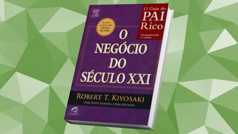 Livros de Marketing Multinivel | O Negócio do Século XXI - Robert Kiyosaki