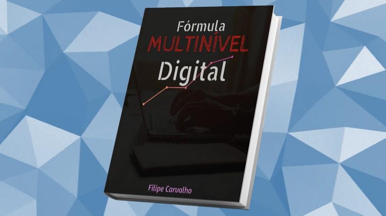 Livros de Marketing Multinivel | Fórmula Multinível Digital - Filipe Carvalho