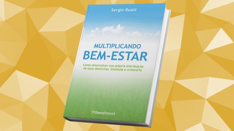 Livros de Marketing Multinivel | Multiplicando Bem Estar - Sergio Buaiz