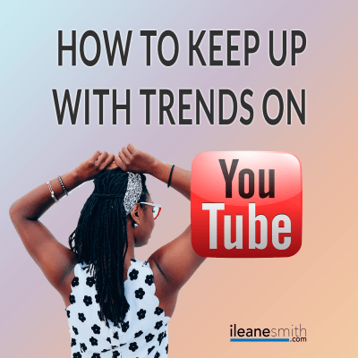 How To Keep Up With Trends on YouTube [Podcast]