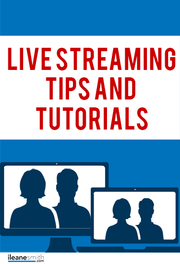 The Best Live Streaming Tips and Tutorials