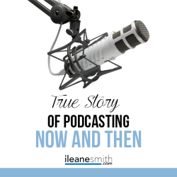 Podcasting now and then