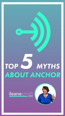 5 Myths about Anchor