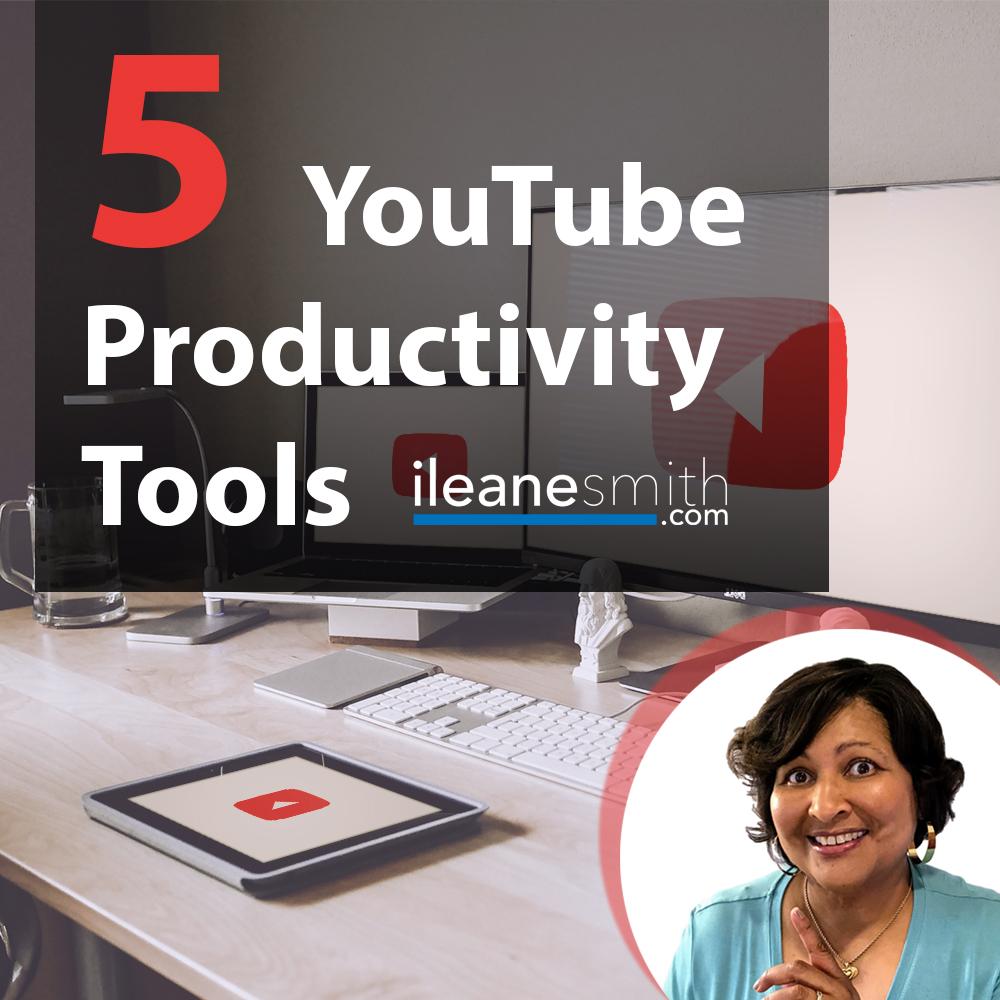 Top 5 YouTube Productivity Tools