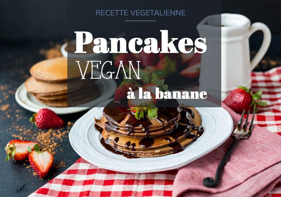 Pancakes vegan à la banane rapide et facile