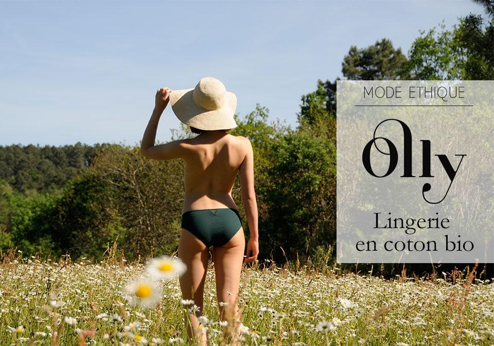 Olly lingerie, coton bio & petites culottes