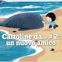 """""""Sulla collina"""" di Linda Sarah e Benji Davies e """"La balena della tempesta"""" di Benji Davies, Giralangolo"""