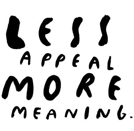 less appeal more meaning