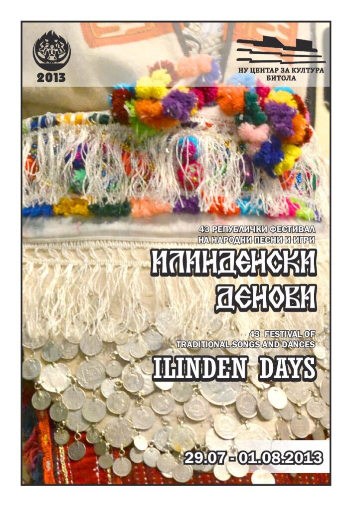 ILINDEN DAYS – Bulletin No. 4, Bitola, 01.08.2013