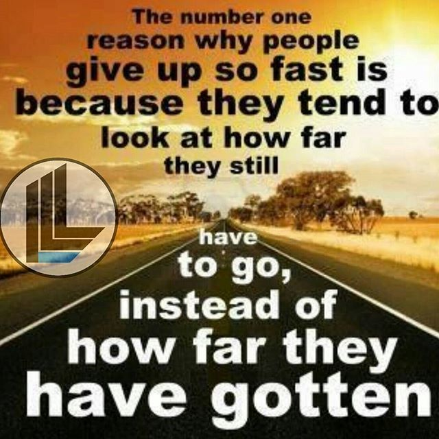 Look at how far you have gotten. #beILL ILIVELIFEILL.COM#motivation #quotes #inspirational #passion #authentic #cancer #wordsofwisdom #goodvibes #honor #respect #fun #ILL #life #love #live #laugh #instalike #fashion #apparel #business #instacool