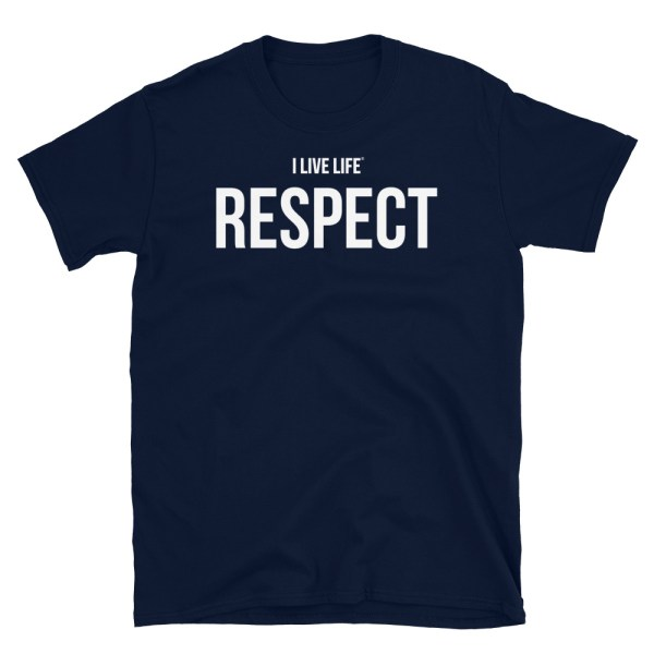 I Live Life Respect T-shirt on ilivelifeill.com