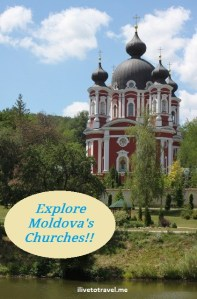 Moldova: Land of Re-Born Churches and Monasteries