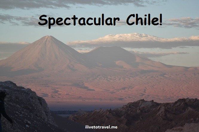 Top 7 Places to See When Visiting in Chile