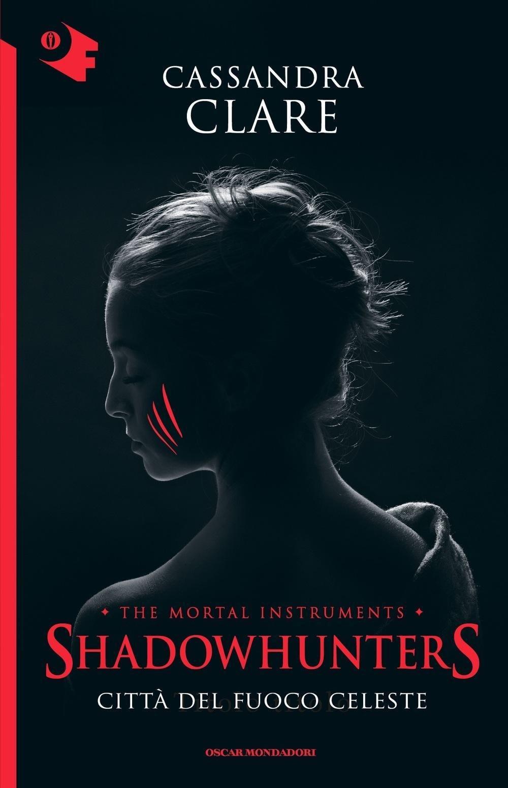 SHADOWHUNTERS – CITTA' DEL FUOCO CELESTE
