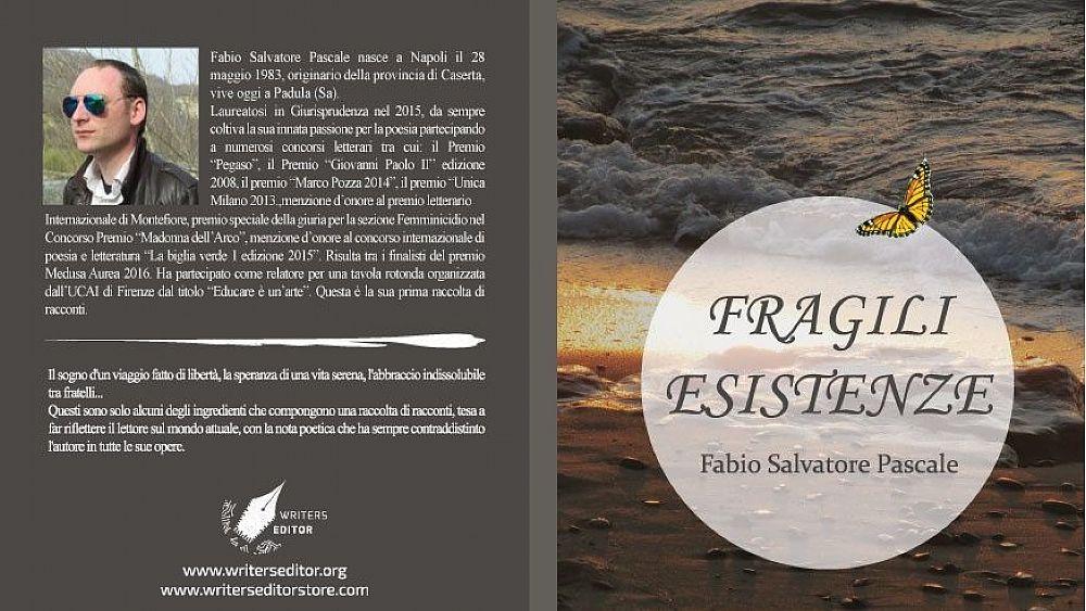 Recensione libro:Fragili Esistenze di Fabio Salvatore Pascale