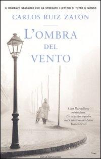 """Recensione libro :""""L'ombra del vento,di Carlos Ruiz Zafon"""