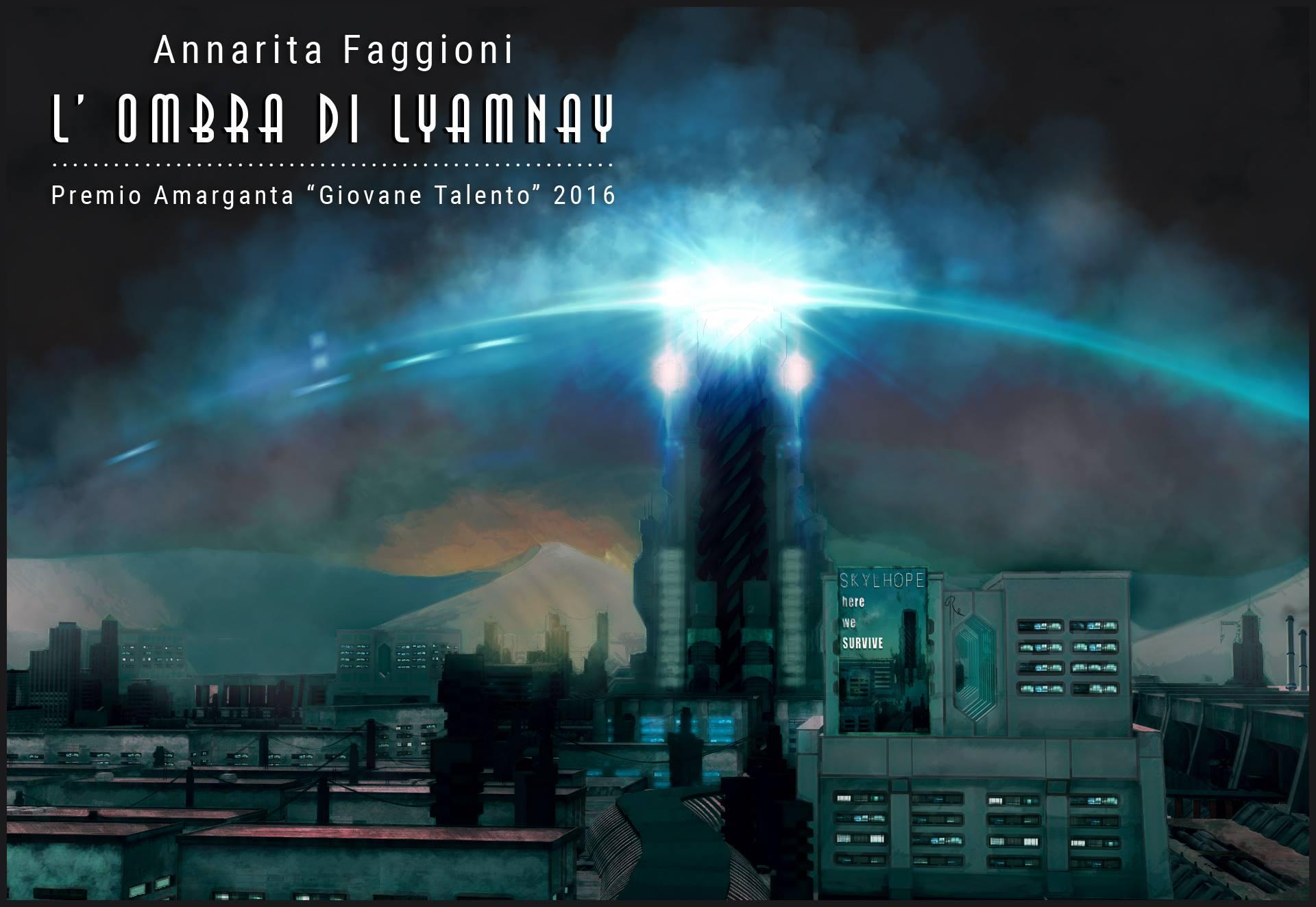 """Recensione libro""""L'ombra di Lyamnay"""" di Annarita Faggioni"""