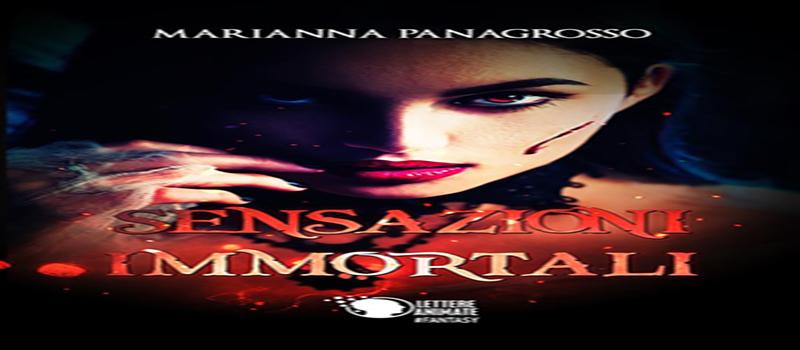 Sensazioni immortali di Marianna Panagrosso