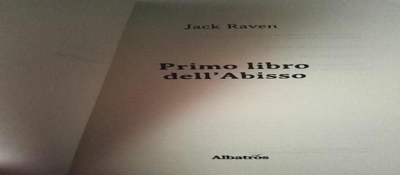 Primo libro dell'Abisso di Jack Raven