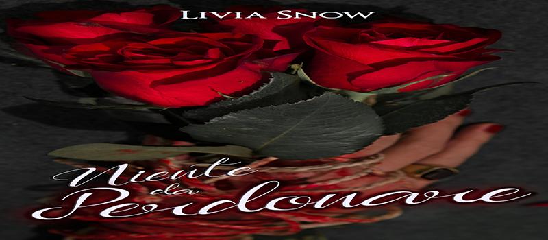 """Cover Reveal """"Niente da perdonare"""" di Livia  Snow"""