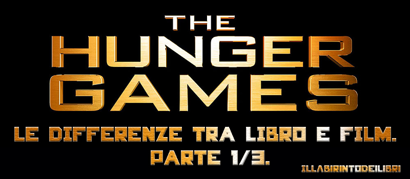 """Hunger Games"", le differenze tra libro e film."