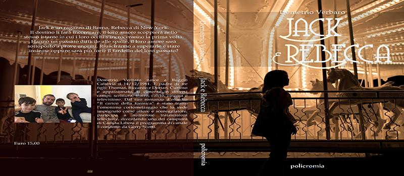 """Segnalazione libro """"Jack e Rebecca"""" di Demetrio Verbaro"""