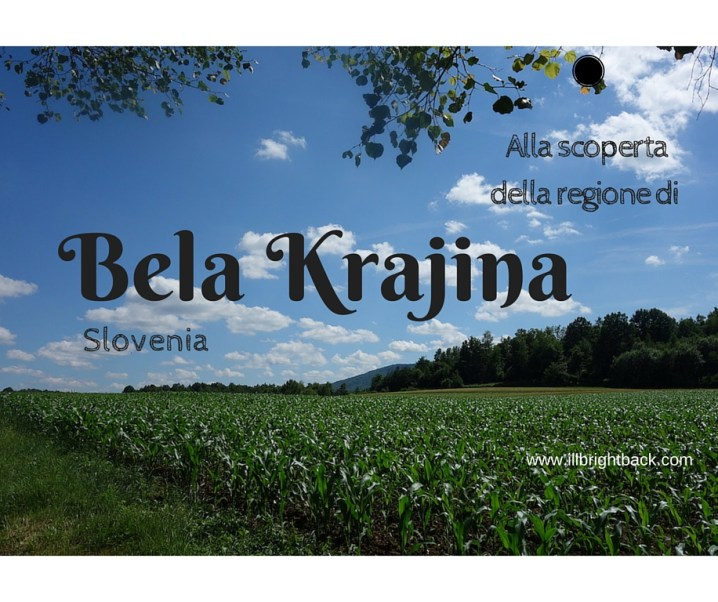 Scoprire la regione di Bela Krajina, in Slovenia