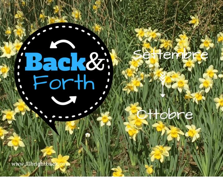 Back&Forth: Settembre –> Ottobre