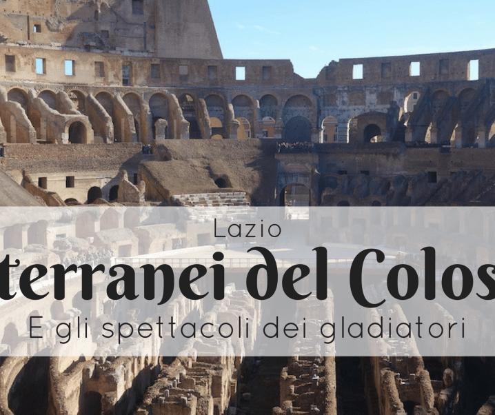 Visita ai sotterranei del Colosseo e gli spettacoli gladiatori