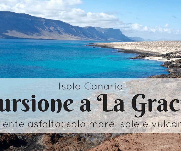 Escursione a La Graciosa da Lanzarote: mare, sole e vulcani
