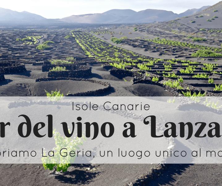 Tour del vino a Lanzarote: scoprire La Geria con Wine Tours Lanzarote