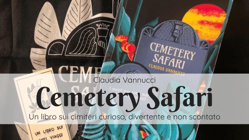 Cemetery Safari di Claudia Vannucci