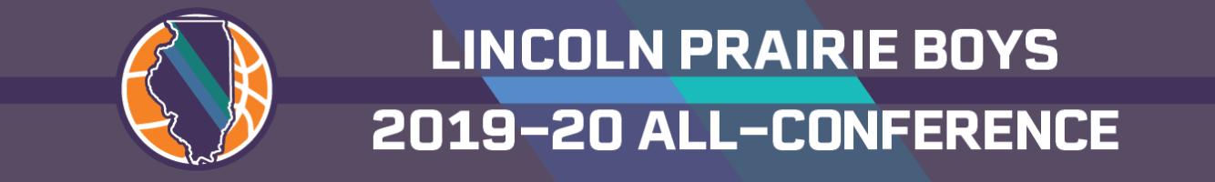Lincoln Prairie 2019-20 boys basketball all-conference teams