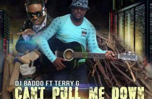 "MUSIC | DJ Baddo – ""Can't Pull me Down"" (Part 2) ft. Terry G"