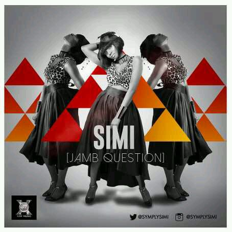 "MUSIC | Simi – ""JAMB Question"""