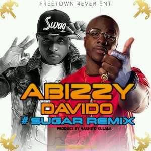 MUSIC   Abizzy – Sugar (Remix) Ft. Davido